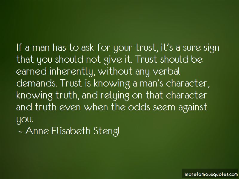 Trust Should Be Earned Quotes Pictures 2