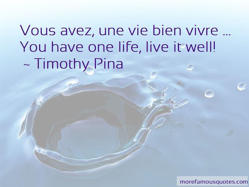 Vivre La Vie Quotes