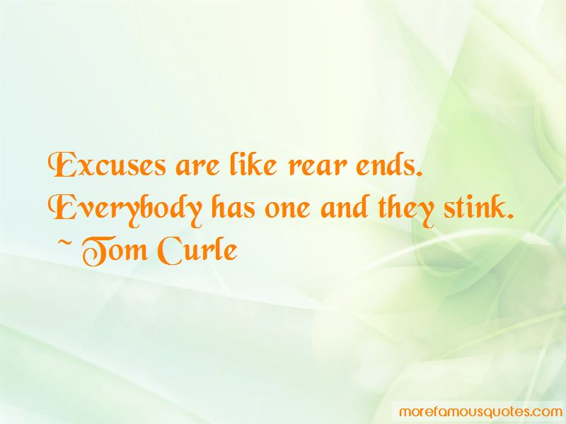 Excuses Are Like Quotes