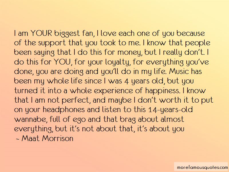 I Am Your Biggest Fan Quotes