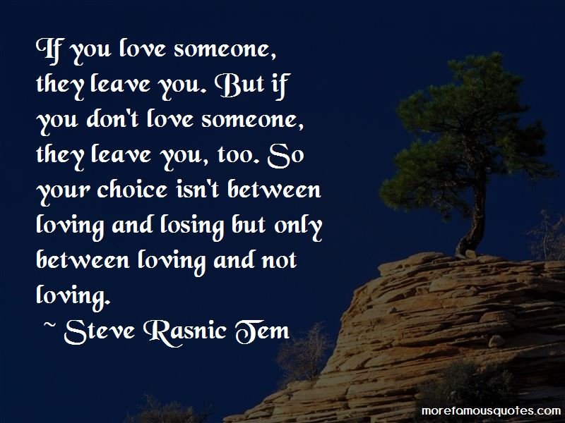 If You Don't Love Someone Quotes