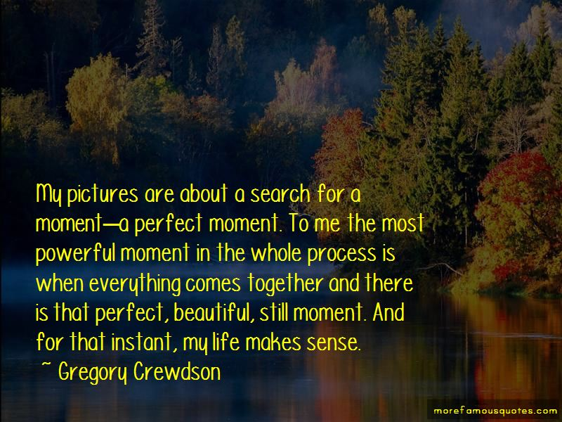 Quotes About A Perfect Moment