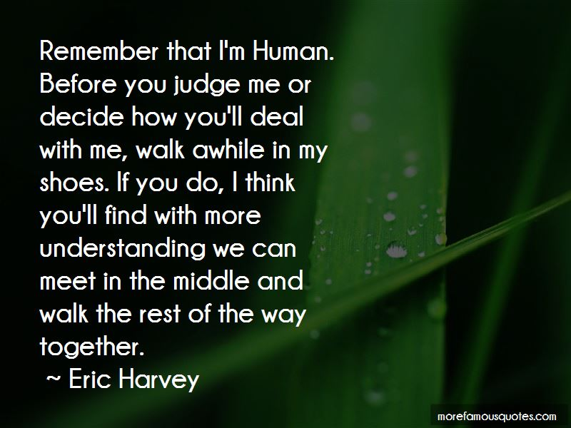 Quotes About Before You Judge Me Top 58 Before You Judge Me Quotes