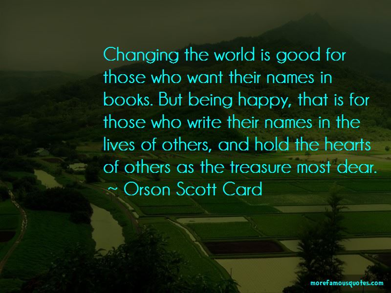 Quotes About Changing Lives Of Others
