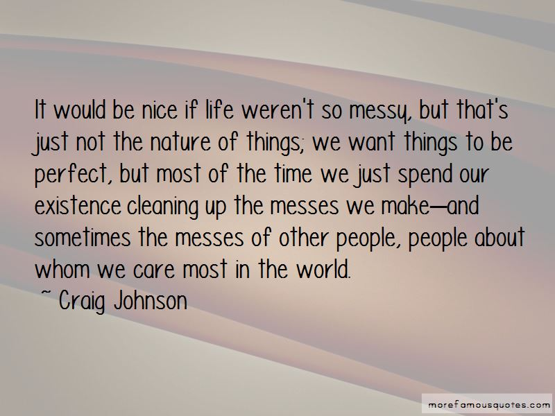Quotes About Cleaning Up Nice