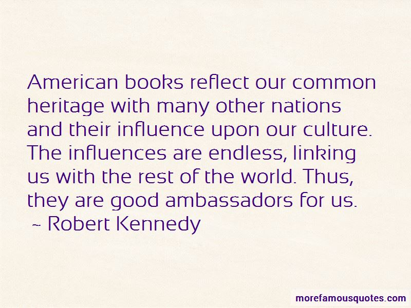 Quotes About Good Ambassadors