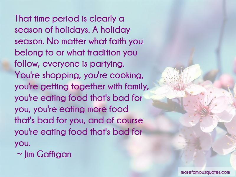 Quotes About Holiday Cooking: top 3 Holiday Cooking quotes