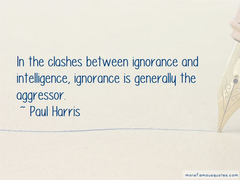 Quotes About Ignorance And Intelligence