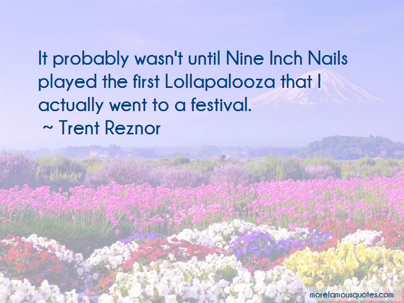 Quotes About Lollapalooza