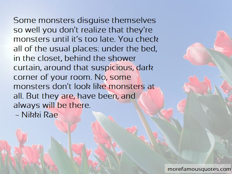 Quotes About Monsters In The Closet