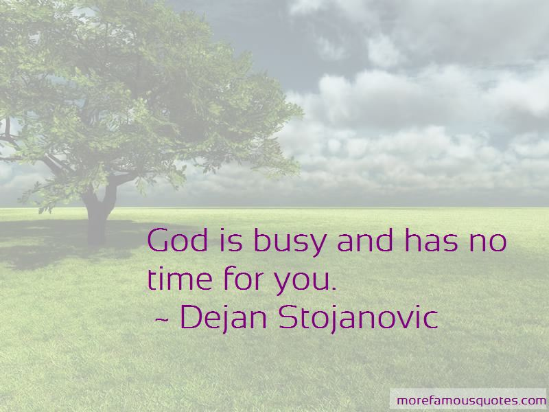 Quotes About No Time For You