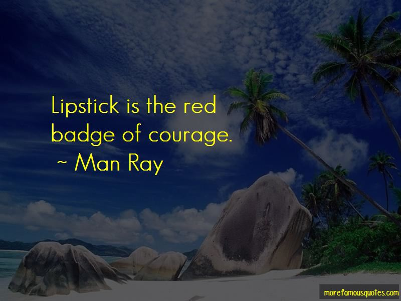 Quotes About The Red Badge Of Courage
