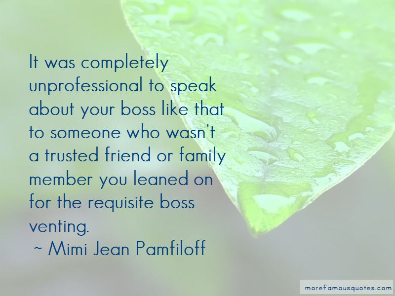 Quotes About Unprofessional Boss: top 2 Unprofessional Boss ...