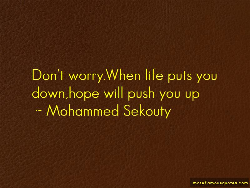 Quotes About When Life Puts You Down