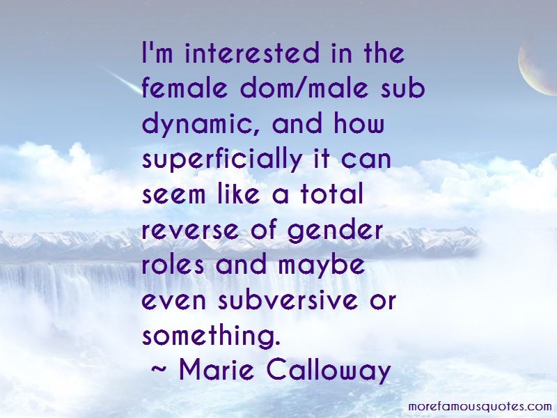 Sub Dom Quotes: top 7 quotes about Sub Dom from famous authors
