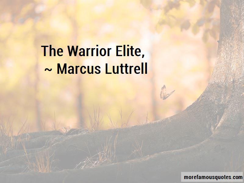 The Warrior Elite Quotes