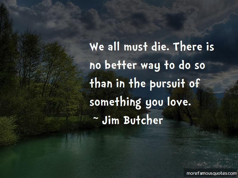 We All Must Die Quotes