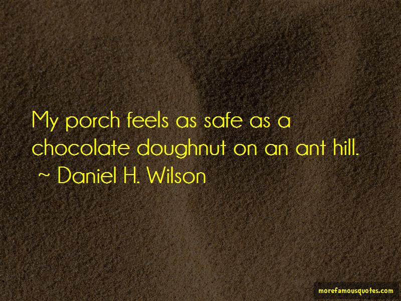 Ant Hill Quotes