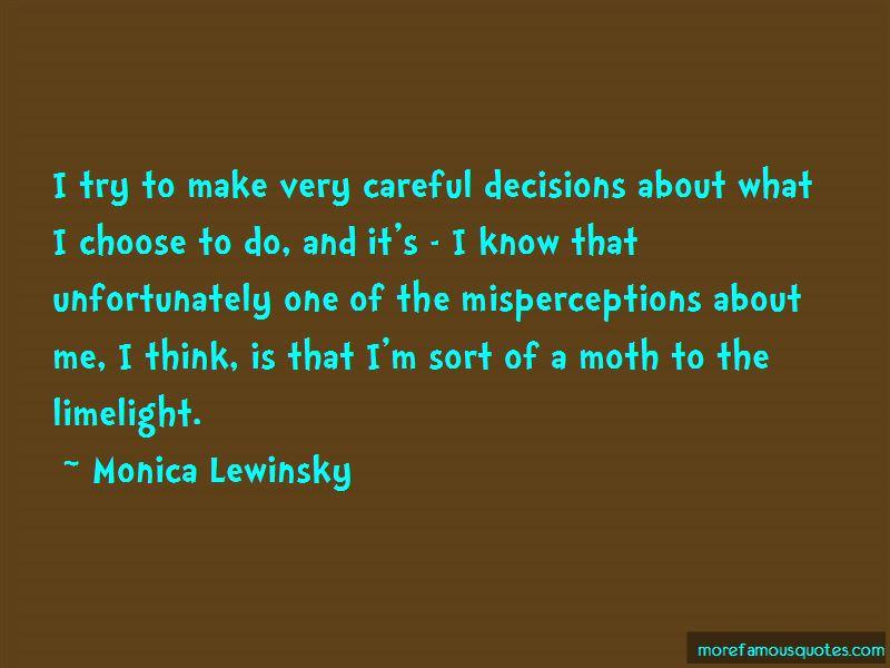 Careful Decisions Quotes