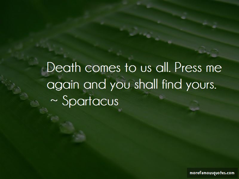 Death Comes To Us All Quotes