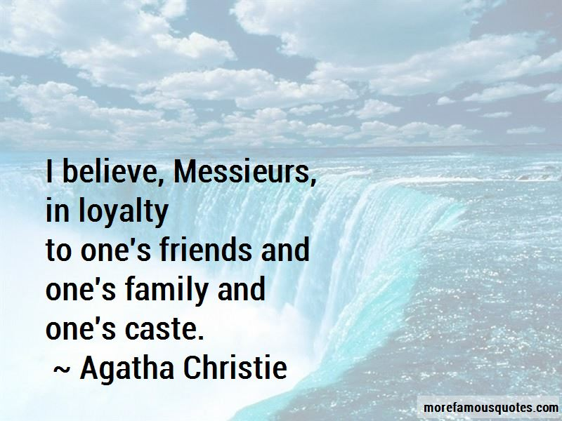 Family And Friends Loyalty Quotes