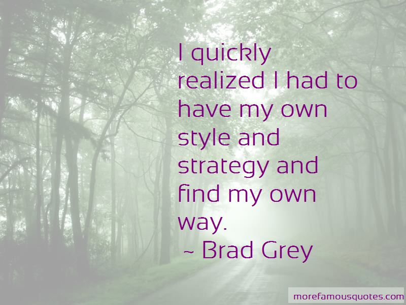 Have My Own Style Quotes Pictures 2