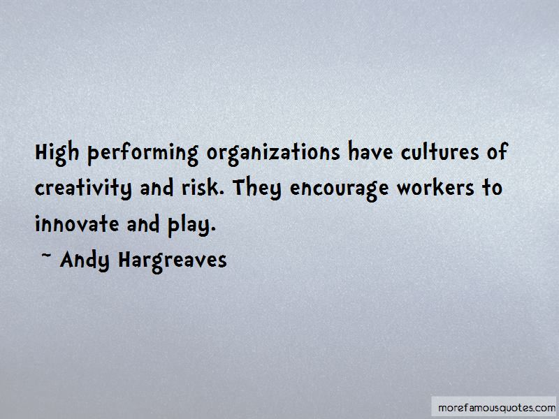 High Performing Organizations Quotes