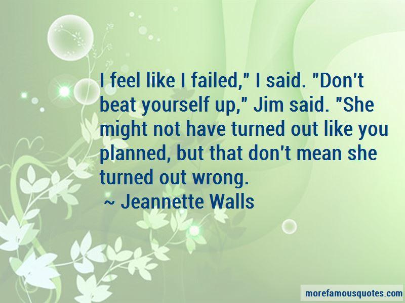 I Feel Like I Failed You Quotes