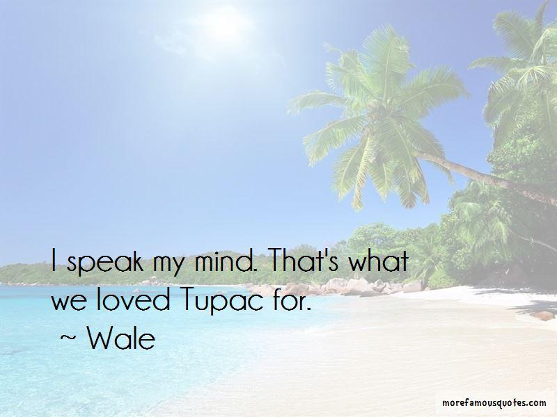 I Speak My Mind Quotes Pictures 3