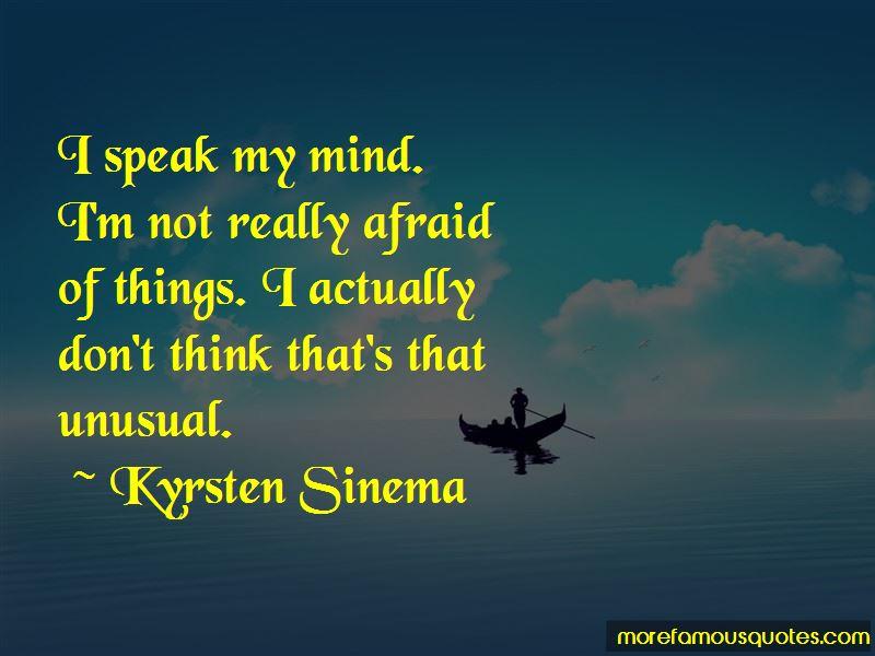 I Speak My Mind Quotes