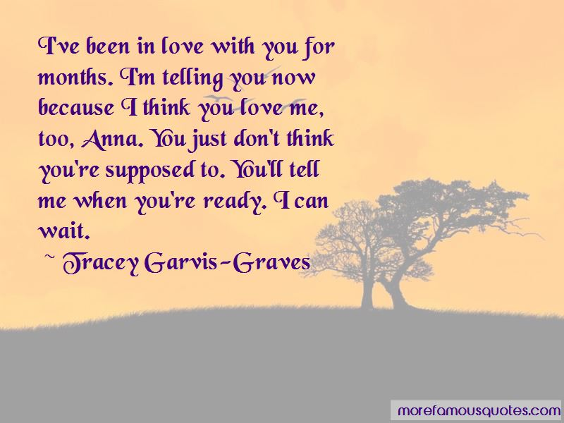 I Think You Love Me Quotes