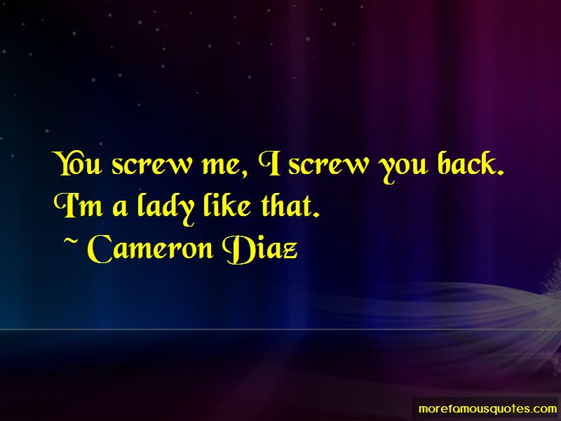 I'm A Lady Like That Quotes