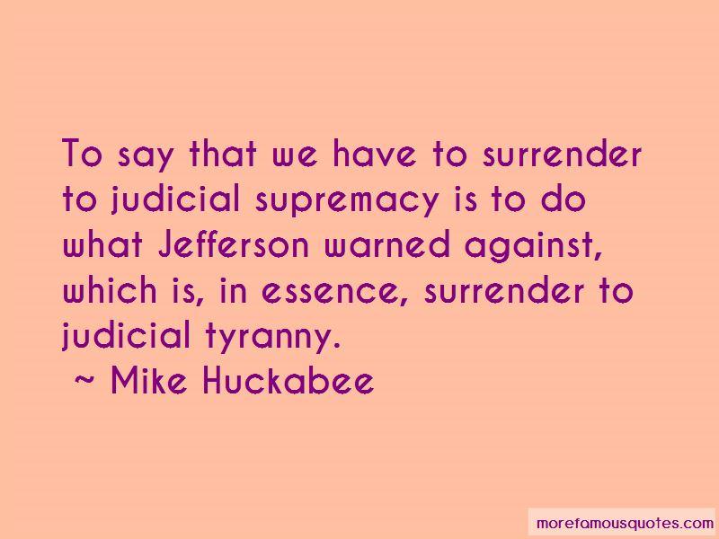 Judicial Tyranny Quotes
