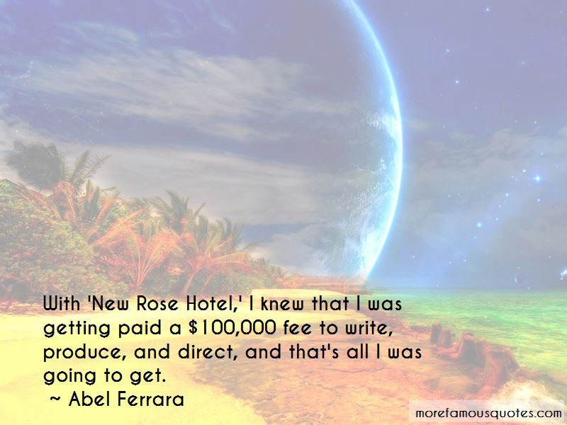 New Rose Hotel Quotes