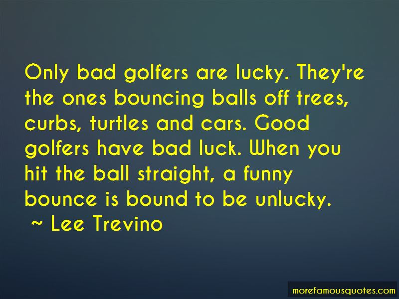 Quotes About Bad Luck Funny