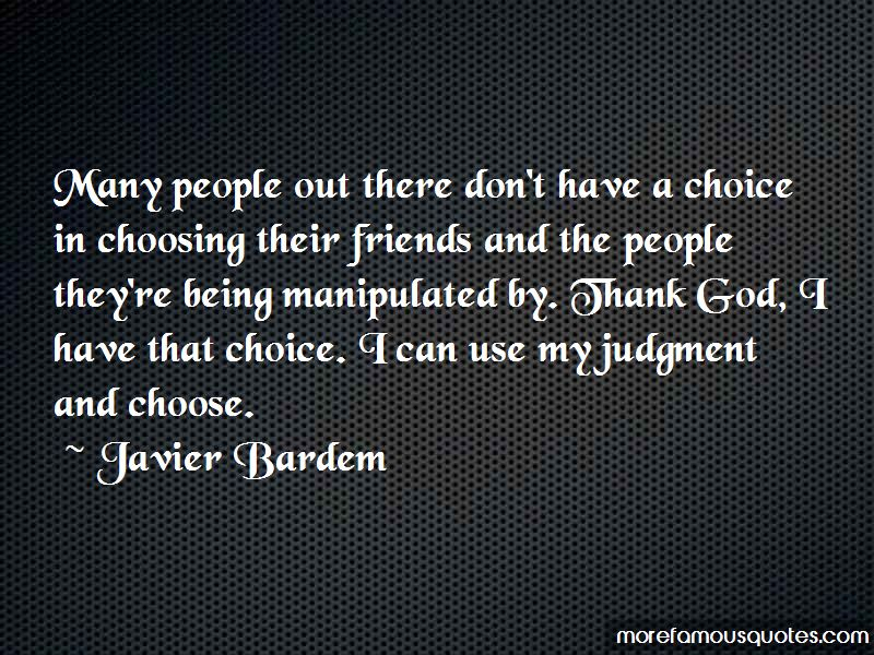 Quotes About Being Manipulated By Friends