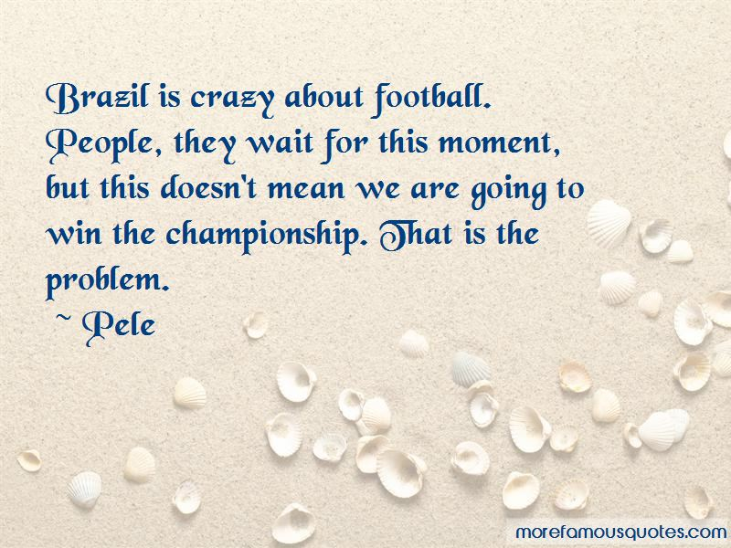 Brazil Football Quotes Pictures 4