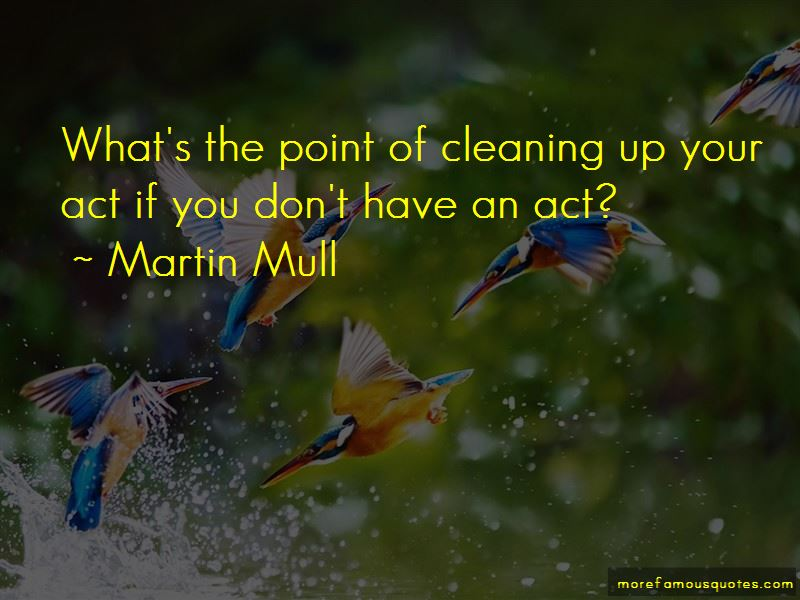 Quotes About Cleaning Up