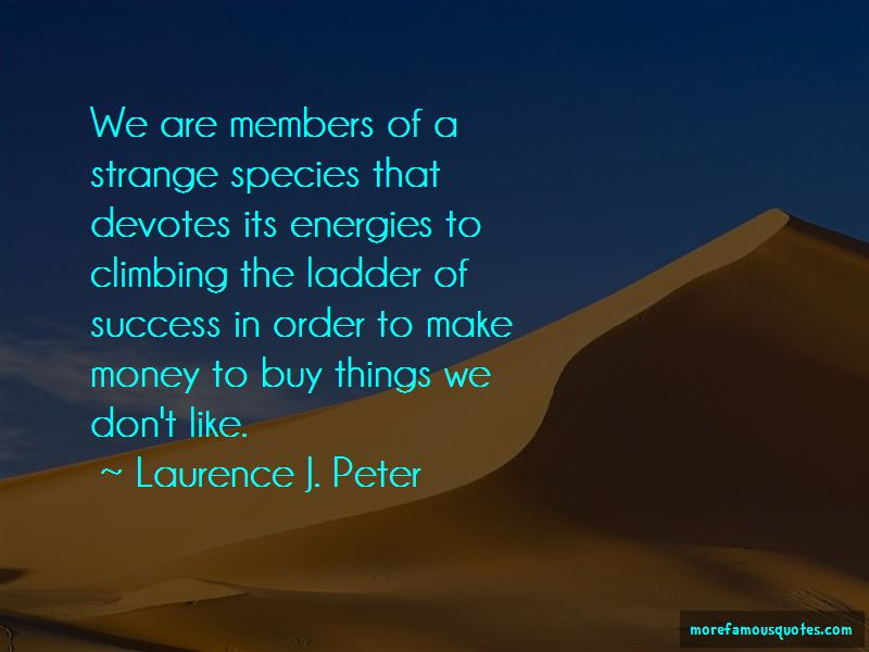Quotes About Climbing Ladder Of Success