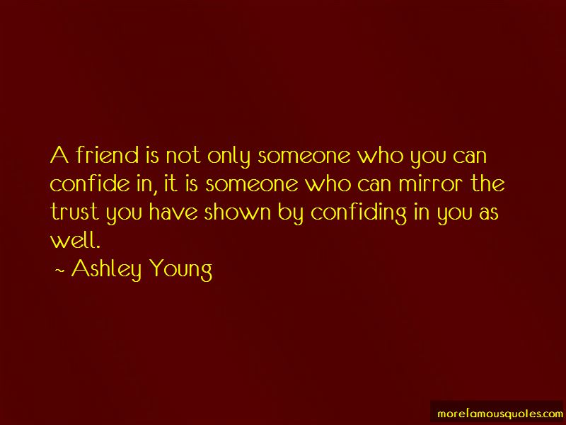 Confiding In A Friend Quotes Pictures 2
