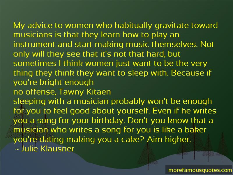 Dating Musicians Quotes Pictures 2