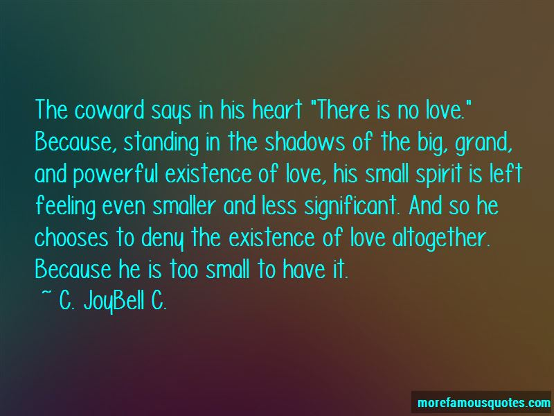 Quotes About Existence Of Love