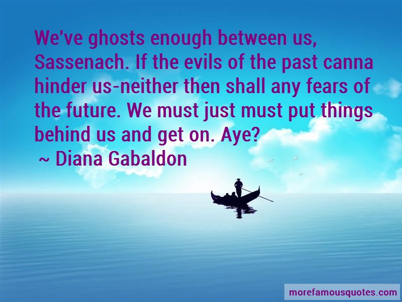 Fears Of The Future Quotes Pictures 3