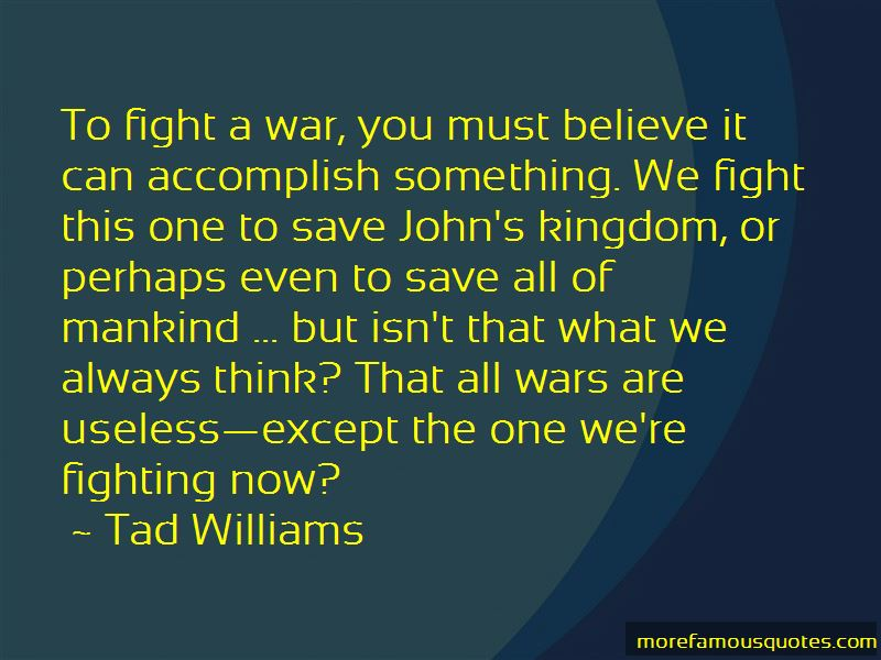 Quotes About Fighting For Something You Believe In