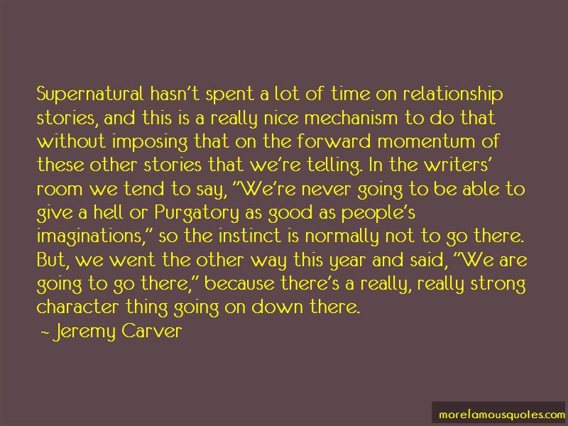 Quotes About Forward Momentum