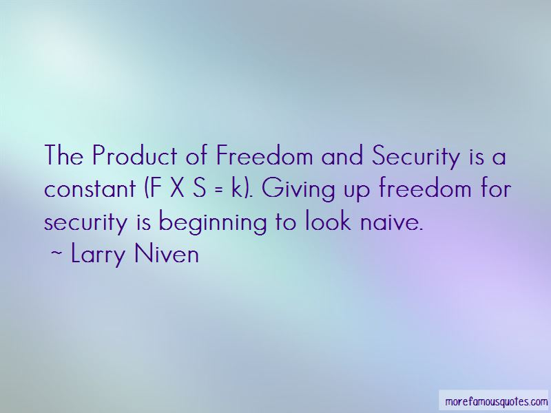 Quotes About Giving Up Freedom For Security