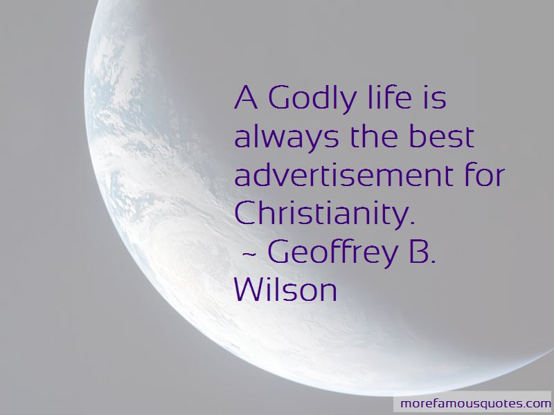 Quotes About Godly Life