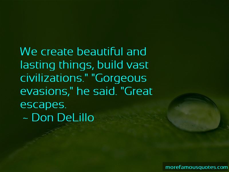 Quotes About Great Escapes