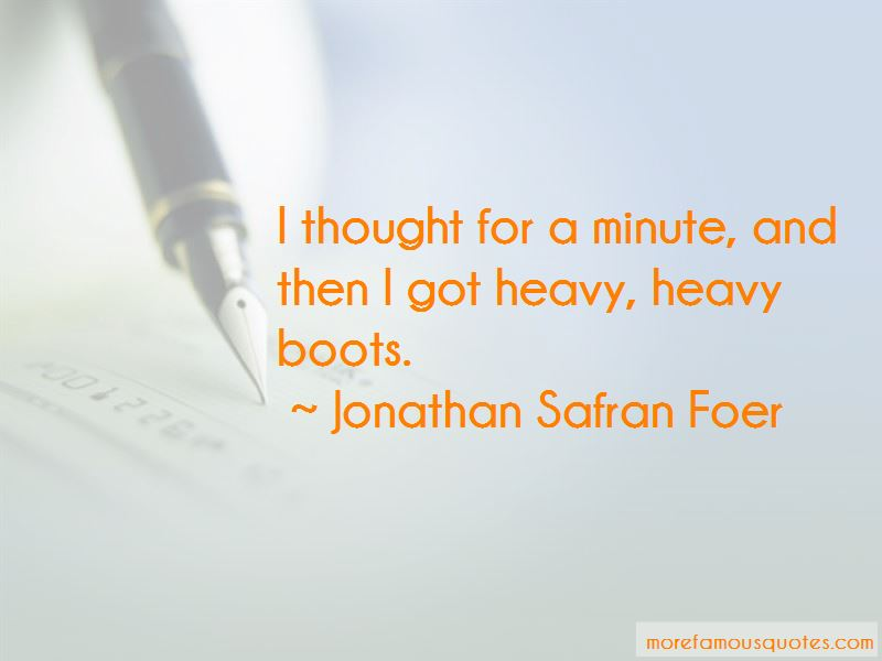 Quotes About Heavy Boots