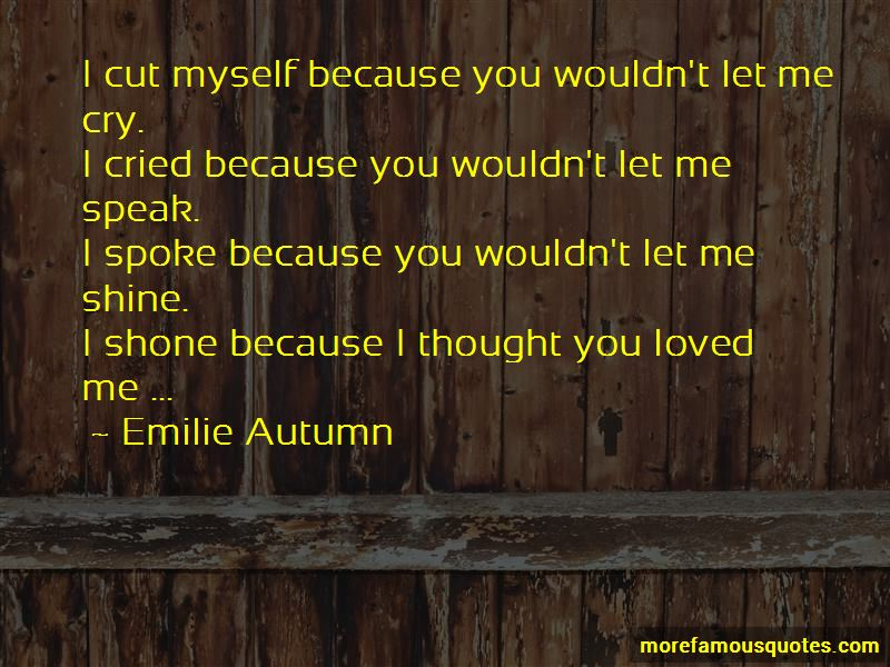 Quotes About I Thought You Loved Me